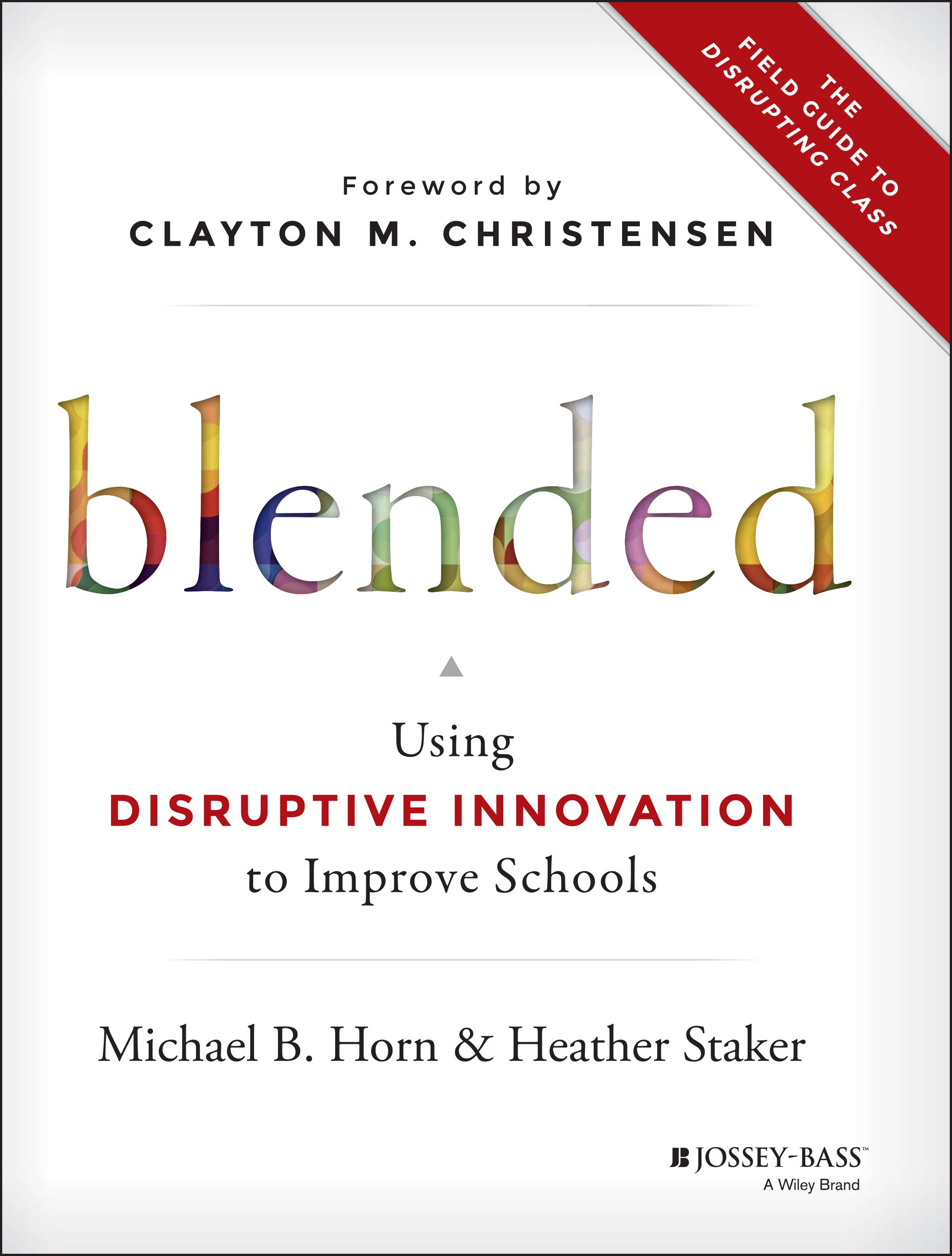 Blended Learning Definitions - Christensen Institute : Christensen ...